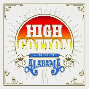 High-Cotton-A-Tribute-To-Alabamacover